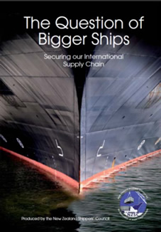 The Question of Bigger Ships:  Securing New Zealand's International Supply Chain – 18 months on
